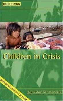 Paperback Children In Crisis (Briefings) Book