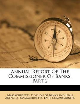 Paperback Annual Report of the Commissioner of Banks, Part Book