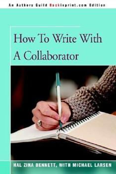 How To Write With A Collaborator 0898793084 Book Cover