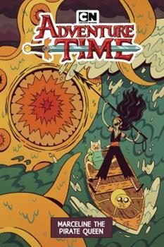 Adventure Time: Marceline the Pirate Queen 1684153050 Book Cover