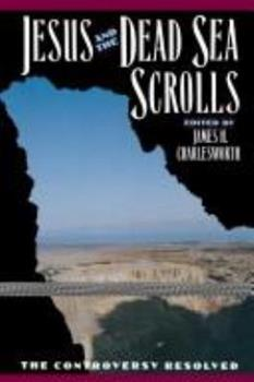Jesus and the Dead Sea Scrolls (Anchor Bible Reference) - Book  of the Anchor Bible Reference Library
