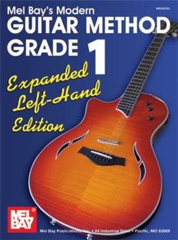 Spiral-bound Modern Guitar Method Grade 1, Left-hand Edition (Modern Guitar Method (Mel Bay)) Book