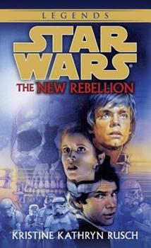 Star Wars: The New Rebellion 0553574140 Book Cover