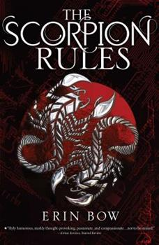 The Scorpion Rules - Book #1 of the Prisoners of Peace