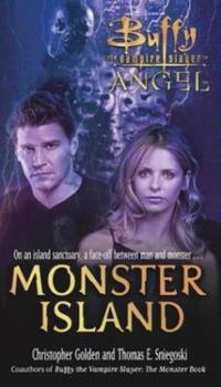Monster Island - Book #2 of the Buffy the Vampire Slayer: Season 6