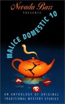 Paperback Nevada Barr Presents Malice Domestic : An Anthology of Original Traditional Mystery Stories Book