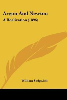 Paperback Argon and Newton : A Realization (1896) Book