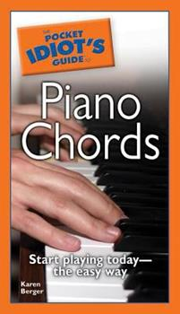 The Pocket Idiot's Guide to Piano Chords (Pocket Idiot's Guides) - Book  of the Pocket Idiot's Guide