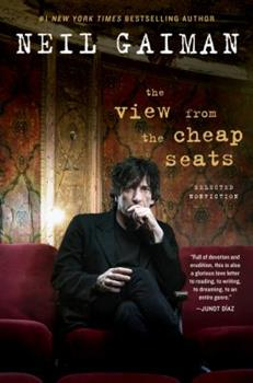 The View from the Cheap Seats: Selected Nonfiction 0062262270 Book Cover