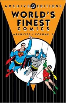 World's Finest Comics Archives, Volume 3  (Archive Editions (Graphic Novels)) - Book  of the DC Archive Editions