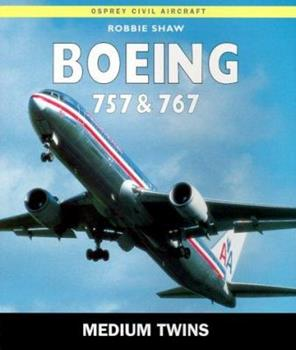 Paperback Boeing 757 and 767 : Medium Twins Book