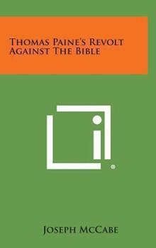 Hardcover Thomas Paine's Revolt Against the Bible Book