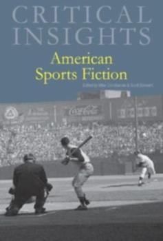Hardcover Critical Insights: American Sports Fiction: Print Purchase Includes Free Online Access Book