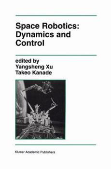 Paperback Space Robotics: Dynamics and Control Book