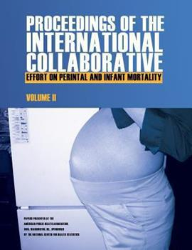 Proceedings of the International Collaborative Effort on Perinatal and Infant Mortality 1493533649 Book Cover