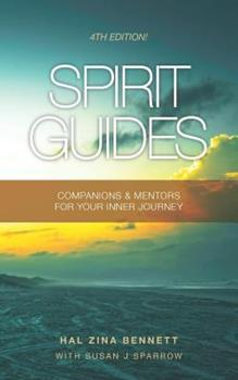 Spirit Guides: Companions & Mentors for Your Inner Journey 1453623531 Book Cover