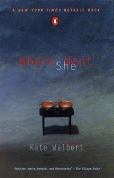 Where She Went 1889330159 Book Cover