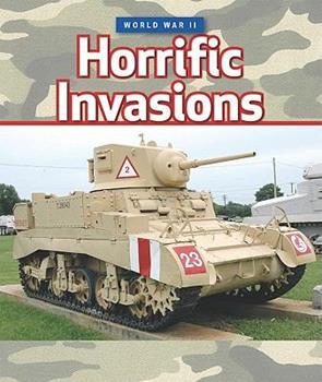Horrific Invasions - Book  of the World War II