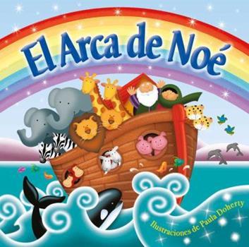 Board book El Arca de No? (Noah's Ark): Padded Board Book [Spanish] Book