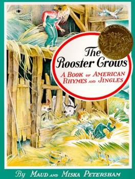 Paperback The Rooster Crows: A Book of American Rhymes and Jingles Book