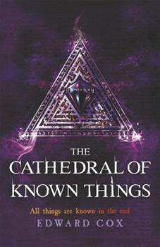 The Cathedral of Known Things - Book #2 of the Relic Guild