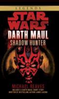 Star Wars: Darth Maul: Shadow Hunter - Book  of the Star Wars Legends