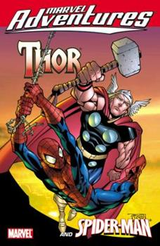 Marvel Adventures: Thor and Spider-Man - Book  of the Marvel Team-Up 1972