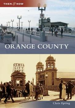 Orange County - Book  of the  and Now