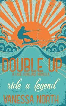 Double Up - Book #1 of the Lake Lovelace