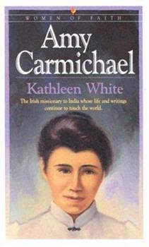 Amy Carmichael (Women of Faith Series) - Book  of the Women of Faith