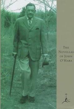 The Novellas of John O'Hara 0679601678 Book Cover