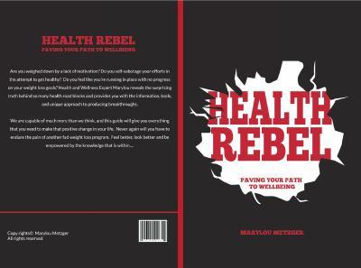 Paperback Health Rebel: Paving your path to wellbeing Book
