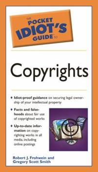 The Pocket Idiot's Guide to Copyrights - Book  of the Pocket Idiot's Guide