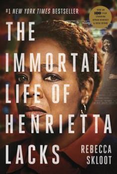 Paperback The Immortal Life of Henrietta Lacks (Movie Tie-In Edition) Book