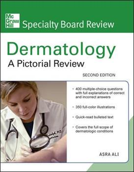 McGraw-Hill Specialty Board Review Dermatology: A Pictorial Review, Second Edition 0071597271 Book Cover