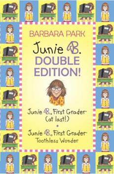 Junie B. Double Edition! - Book  of the Junie B. Jones