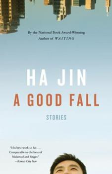 A Good Fall: Stories 0307473945 Book Cover