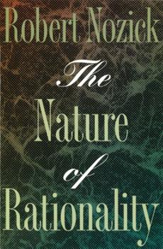 The Nature of Rationality 0691074240 Book Cover
