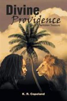 Paperback Divine Providence: Hidden Treasure Book