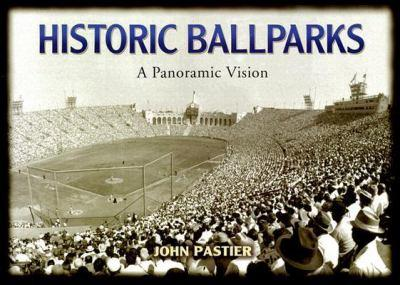 Hardcover Historic Ballparks: A Panoramic Vision Book