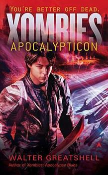 Xombies: Apocalypticon - Book #2 of the Xombies
