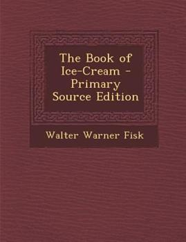 Paperback The Book of Ice-Cream - Primary Source Edition Book