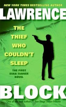 The Thief Who Couldn't Sleep - Book #1 of the Evan Tanner
