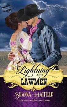 Lightning and Lawmen - Book #5 of the Baker City Brides