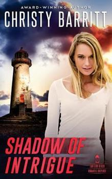 Shadow of Intrigue - Book #8 of the Lantern Beach Universe