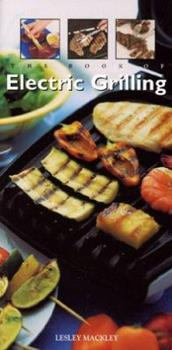 Book Of Electric Grilling 1557884544 Book Cover