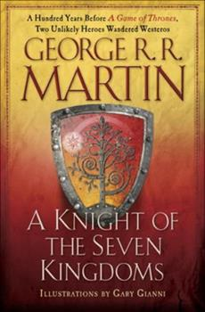 Knight of Seven Kingdoms - Book  of the Tales of Dunk and Egg