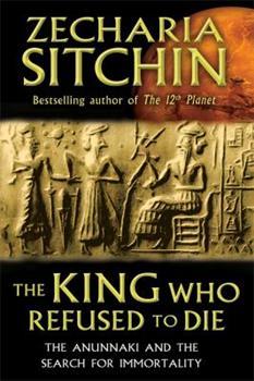 Il re che rifiutò di morire - Book #7.65 of the Earth Chronicles