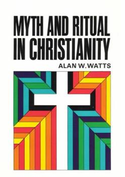 Myth and Ritual in Christianity 0807013757 Book Cover