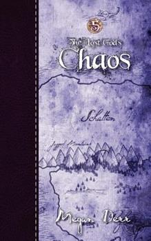 Chaos - Book #5 of the Lost Gods